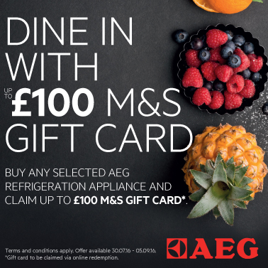 Up to £100 M&S Gift Card by Customer redemption with selected AEG Appliances